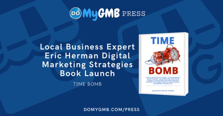 Local Business Expert Eric Herman Book Digital Marketing Strategies DoMyGMB